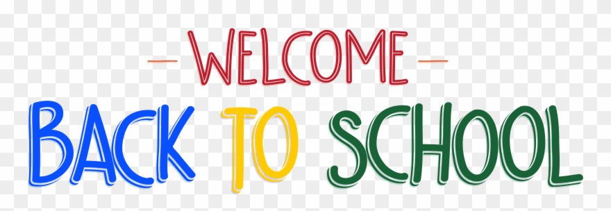 First Day Of School Welcome Back Clipart (#11192) - PinClipart