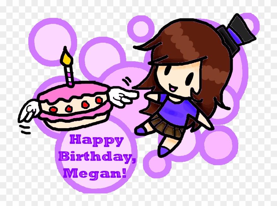 Happy Birthday Megan By Babyabbiestar On Deviantart Birthday Clipart 119403 Pinclipart