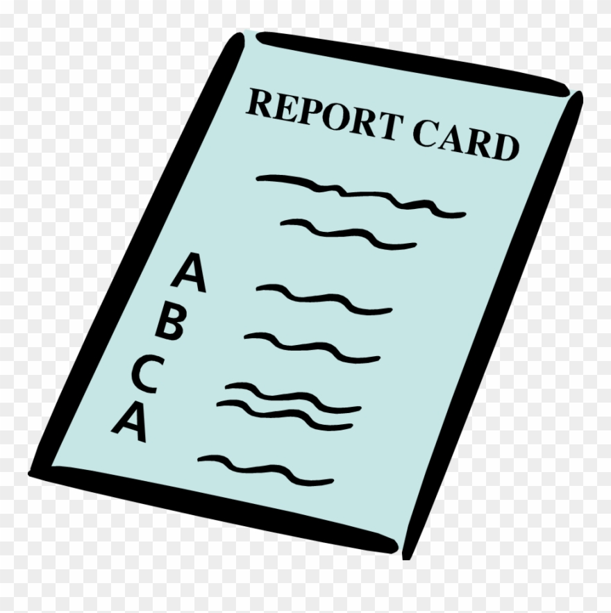 For Those Who Did Not Get Perfect Transparent Report Card Clipart Png Download Full Size Clipart 1414390 Pinclipart