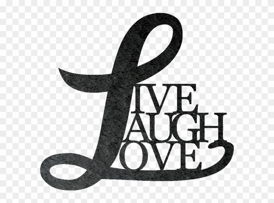 Live Laugh Love Metal Wall Sign Love Clipart 1653923 Pinclipart