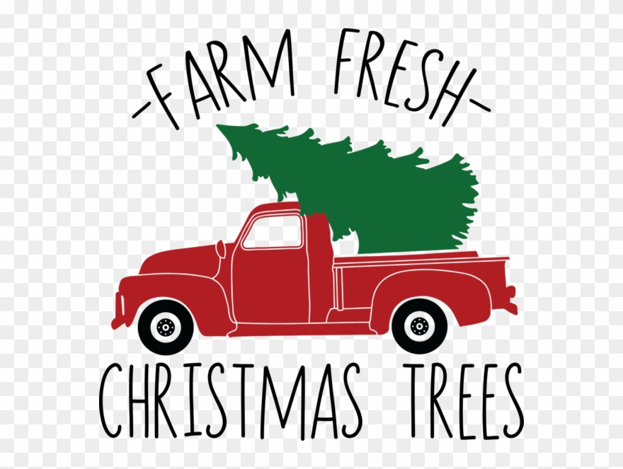 Christmas Tree Truck Svg Free.Farm Fresh Christmas Trees Svg Files Old Truck With
