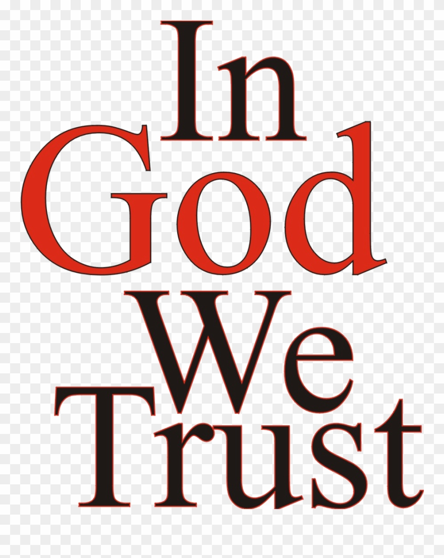 In God We Trust - Transparent Gold In God We Trust Logo Clipart (#3785815)  - PinClipart