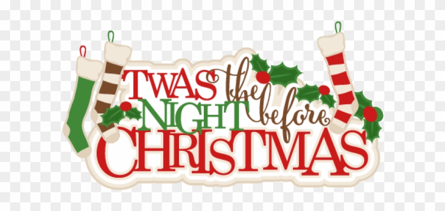 Christmas Eve Clipart.Night Clipart Christmas Eve Twas The Night Before