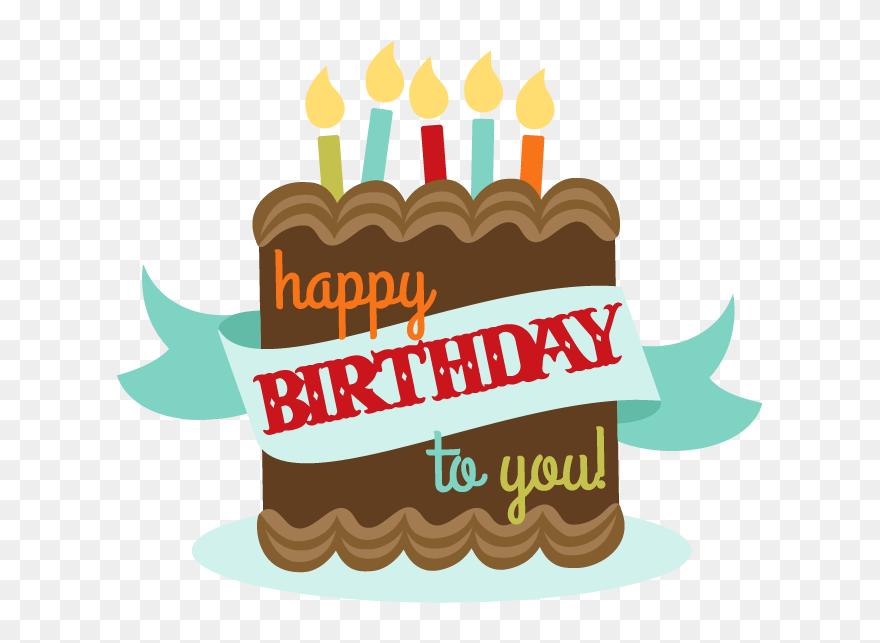 Happy Birthday To You Clipart Png Download 5616187 Pinclipart