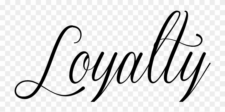 Royalty Over Loyalty Coloring Page: Loyalty In Cursive Font Clipart
