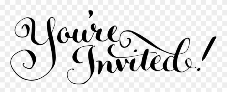 You Invited Clipart Youre You Re Invited Calligraphy Png Download 81135 Pinclipart