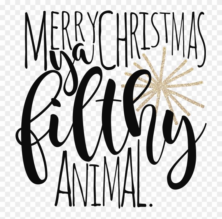 Merry Christmas Ya Filthy Animal Svg.Father S Day Merry Christmas Ya Filthy Animal Svg Clipart
