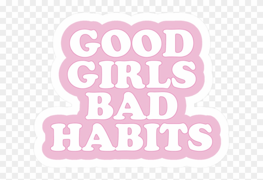 Good Girls Bad Tumblr Pink Rosa Frase Xd Good Girl Bad